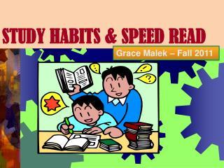 STUDY HABITS & SPEED READ