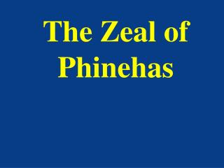 The Zeal of Phinehas