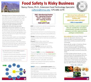 Various Food safety systems are mandated by state and federal law to improve food safety.