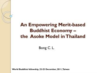 An Empowering Merit-based Buddhist Economy –  the   Asoke  Model in Thailand