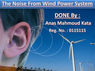 The Noise From Wind Power System