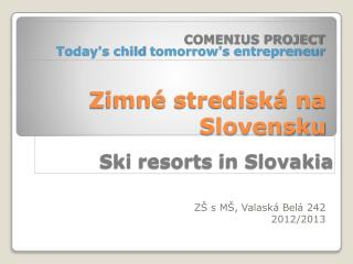 Zimné strediská na Slovensku