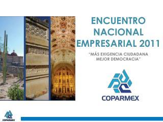 ENCUENTRO NACIONAL EMPRESARIAL 2011