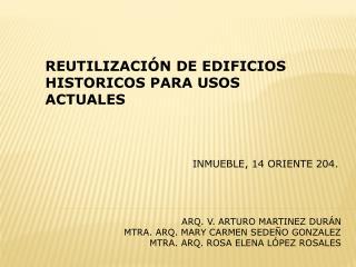 REUTILIZACIÓN DE EDIFICIOS HISTORICOS PARA USOS ACTUALES