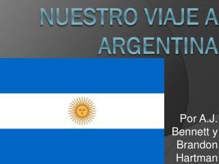 Nuestro Viaje a  ARGENTINA