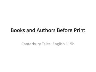 Books and Authors Before Print