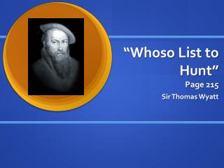 """""""Whoso List to Hunt"""" Page 215"""