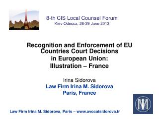 8-th CIS Local Counsel Forum Kiev-Odessa, 26-29 June 2013