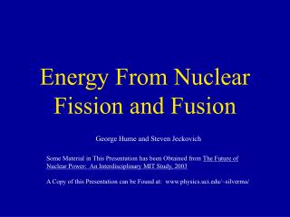Energy From Nuclear Fission and Fusion