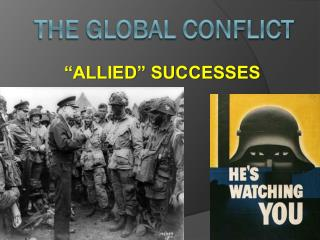 THE GLOBAL CONFLICT