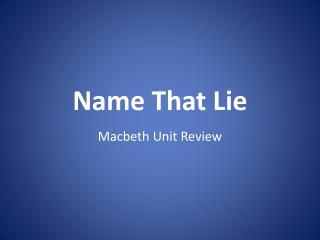 Name That Lie