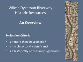 Wilma  Dykeman Riverway Historic Resources An Overview