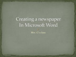 Creating a newspaper In Microsoft Word