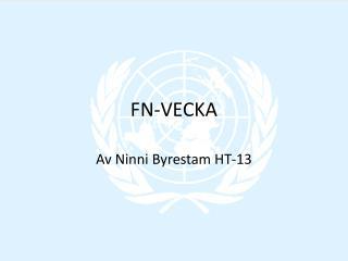 FN-VECKA