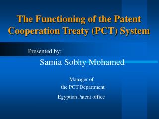 The Functioning of the Patent Cooperation Treaty PCT System