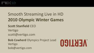 Smooth Streaming Live in HD 2010 Olympic Winter Games