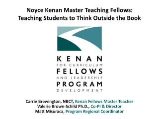 Carrie  Brewington , NBCT,  Kenan Fellows Master Teacher