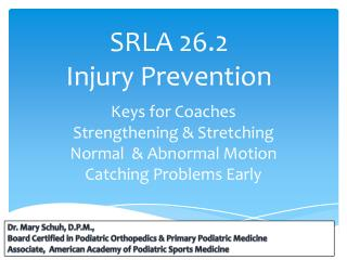 SRLA 26.2 Injury Prevention