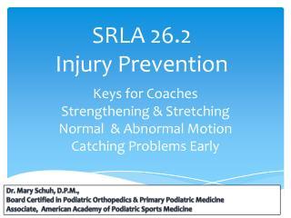 SRLA 26.2 Injury Prevention