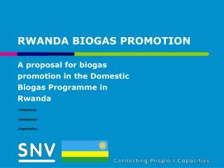 RWANDA BIOGAS PROMOTION