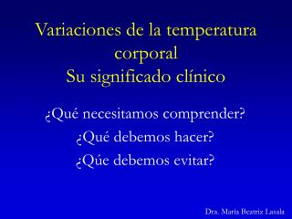 Variaciones de la temperatura corporal   Su significado cl nico
