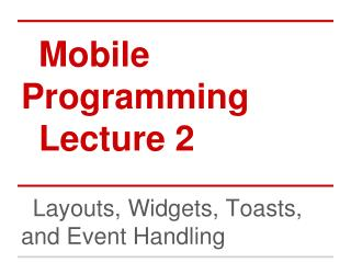 Mobile Programming Lecture 2