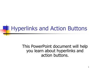 Hyperlinks and Action Buttons