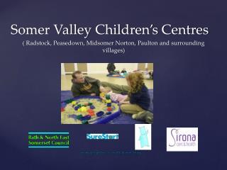 Somer Valley  Children's Centres