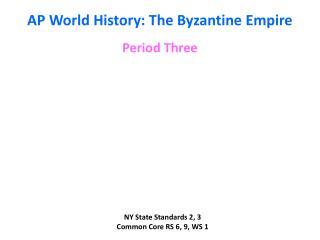 AP World History: The Byzantine Empire