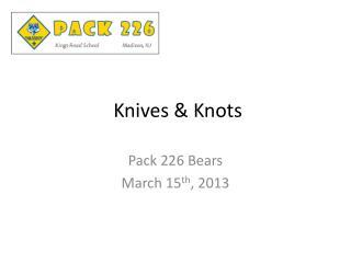 Knives & Knots