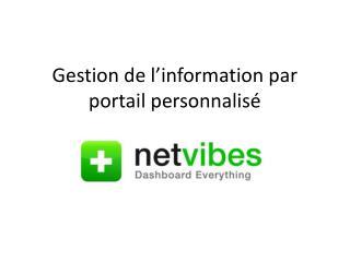 Gestion de l'information par portail personnalisé