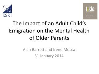 The Impact of an Adult Child's Emigration on the Mental Health of Older Parents
