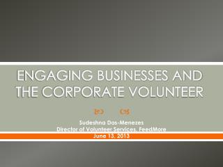 ENGAGING BUSINESSES AND THE CORPORATE VOLUNTEER