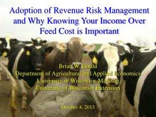 Adoption of Revenue Risk Management and Why Knowing Your Income Over Feed Cost is Important