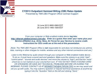 CY2013 Outpatient Itemized Billing (OIB) Rates Update