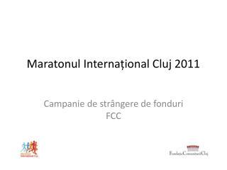 Maratonul Internațional Cluj 2011