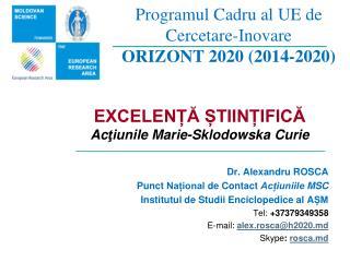 Programul Cadru al UE de Cercetare-Inovare ORIZONT 2020 (2014-2020)