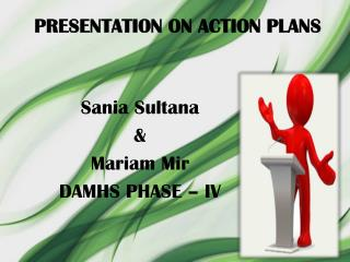 PRESENTATION ON ACTION PLANS