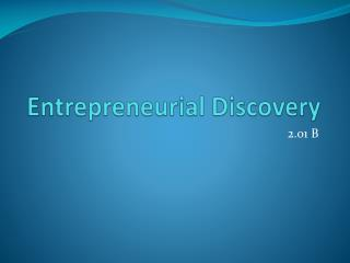 Entrepreneurial Discovery