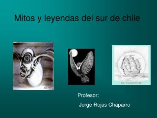Mitos y leyendas del sur de chile