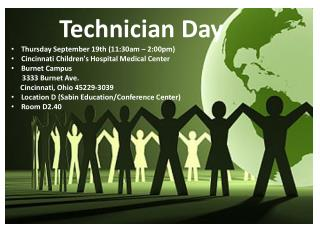 Technician Day  Thursday September  19th  (11:30am – 2:00pm)