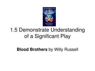 1.5 Demonstrate Understanding of a Significant Play