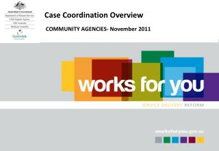 Case Coordination Overview
