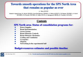 Towards smooth operations for the SPS North Area that remains as popular as ever