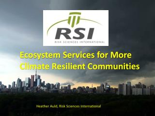 Ecosystem Services for More  Climate Resilient Communities