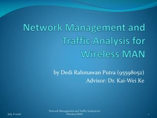 Network Management  and Traffic Analysis for  Wireless MAN