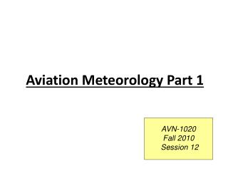 Aviation Meteorology Part 1