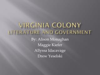 Virginia Colony Literature and Government