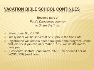 Vacation Bible School Continues