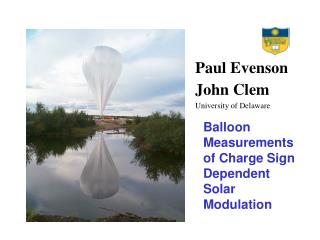 Balloon Measurements of Charge Sign Dependent Solar Modulation